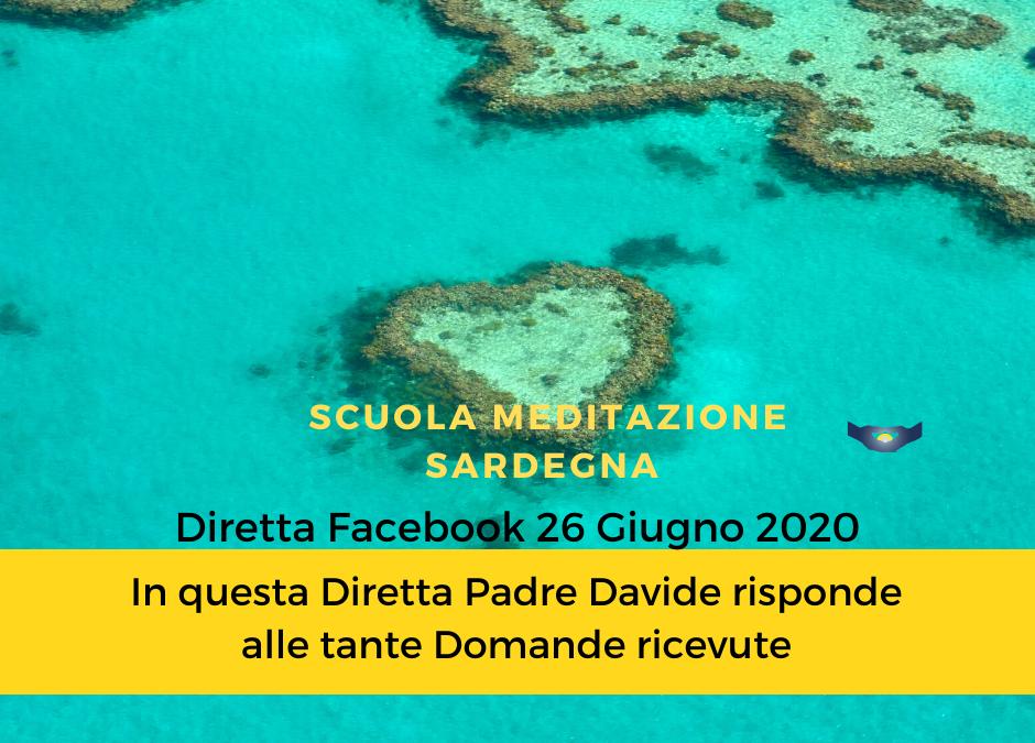 10° Diretta Facebook  Venerdì 26 Giugno 2020 su Scuola Meditazione Sardegna