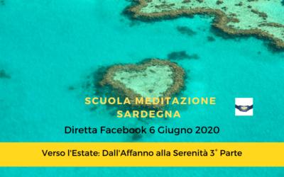 """9° Diretta Facebook  6 Giugno 2020 """"Dimorare nella Quiete-Verso l'Estate dall'Affanno alla Serenità"""" 3° Parte"""""""